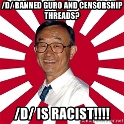 Crazy Perverted Japanese Businessman - /d/ banned guro and censorship threads? /d/ is racist!!!!