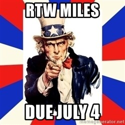 uncle sam i want you - RTW Miles Due July 4