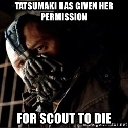 Bane Permission to Die - Tatsumaki has given her permission for scout to die