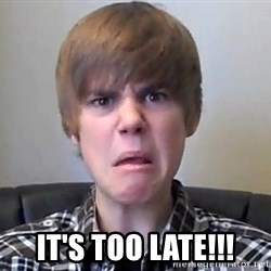 Justin Bieber 213 -  It's too late!!!