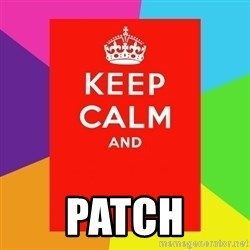 Keep calm and -  Patch