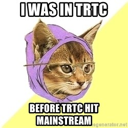 Hipster Kitty - i was in trtc before trtc hit mainstream