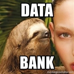 The Rape Sloth - data bank