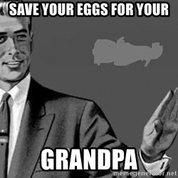 Correction Man  - Save Your Eggs For your Grandpa
