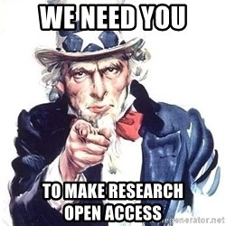 Uncle Sam - we need you to make research             open access