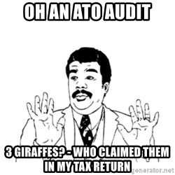 aysi - oh an ato audit 3 giraffes? - who claimed them in my tax return