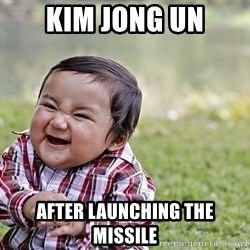 Evil smile child - kim jong un After launching the missile