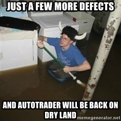 it'll be fun they say - just a few more defects and autotrader will be back on dry land