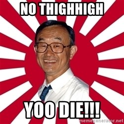 Crazy Perverted Japanese Businessman - no thighhigh yoo die!!!