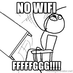 Desk Flip Rage Guy - No wifi Fffffggg!!!!