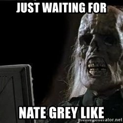 OP will surely deliver skeleton - Just waiting for Nate Grey like