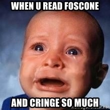 Very Sad Kid - When u read foscone and cringe so much