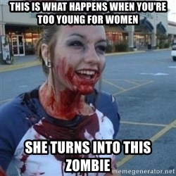 Scary Nympho - This is what happens when you're too young for women she turns into this zombie