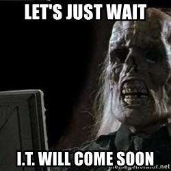 OP will surely deliver skeleton - LET'S JUST WAIT I.T. WILL COME SOON