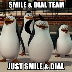 Madagascar Penguin -  smile & Dial team just smile & dial