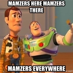 Consequences Toy Story - Mamzers here Mamzers there Mamzers Everywhere
