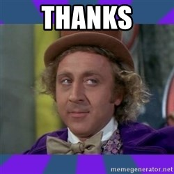 Sarcastic Wonka - Thanks