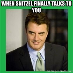 Mr.Big - When snitzel finally talks to you