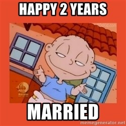 Tommy Pickles - Happy 2 years  Married