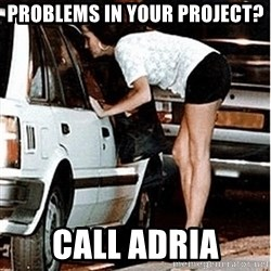 Karma prostitute  - problems in your project? call adria