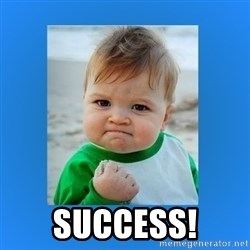 yes baby 2 -  Success!