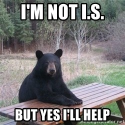 Patient Bear - I'm not i.s.  But yes I'll help