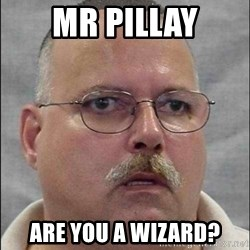 Are You A Wizard - Mr pillay are you a wizard?