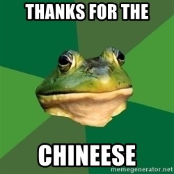 Foul Bachelor Frog - Thanks for The Chineese