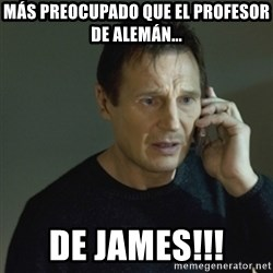 I don't know who you are... - más preocupado que el profesor de alemán... de james!!!