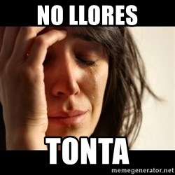 crying girl sad - No llores Tonta
