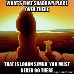 simba mufasa - what's that shadowy place over there that is logan simba, you must never go there