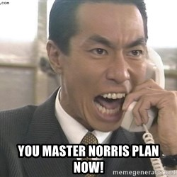 Chinese Factory Foreman -  YOU MASTER NORRIS plan now!