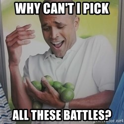 Limes Guy - Why can't I pick all these battles?