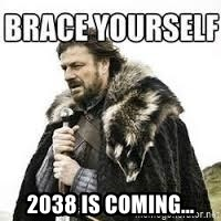 meme Brace yourself -  2038 is coming...