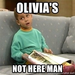 Olivia Cosby Show - OLIVIa's not here man