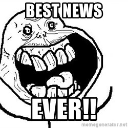 Happy Forever Alone - Best News EVER!!
