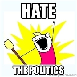 All the things - Hate The politics