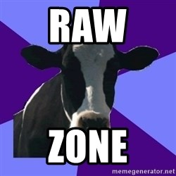 Coworker Cow - raw  zone