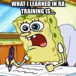 Spongebob What I Learned In Boating School Is - What i learned in Ra Training is....