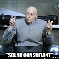 "dr. evil quotation marks -  ""SOLAR consultant"""