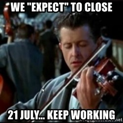 """Titanic Band - We """"expect"""" to close 21 July... Keep working"""