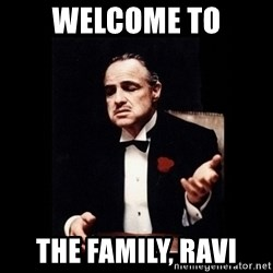 The Godfather - Welcome to the family, ravi