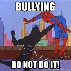 crotch punch spiderman - BULLYING Do Not DO IT!