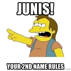 Nelson HaHa - Junis! your 2nd name rules