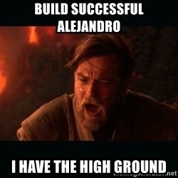 """Obi Wan Kenobi """"You were my brother!"""" - Build successful alejandro I have the high ground"""