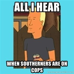 Boomhauer - All i hear When southernErs Are on coPs