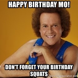Gay Richard Simmons - Happy Birthday Mo! Don't forget your birthday squats