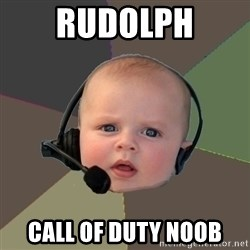 FPS N00b - RUDOLPH CALL OF DUTY NOOB