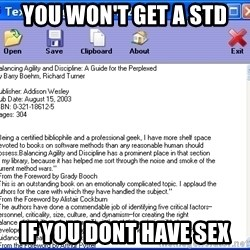 Text - you won't get a STD if you dont have sex