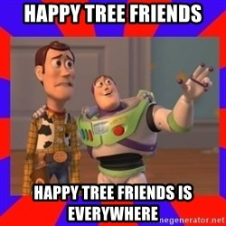 Everywhere - happy tree friends happy tree friends is everywhere